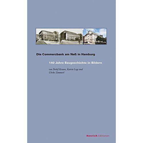 Detlef Krause - Die Commerzbank am Neß in Hamburg: 140 Jahre Baugeschichte in Bildern, Band 10 - Preis vom 17.06.2021 04:48:08 h