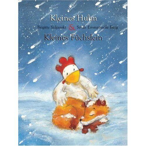 Brigitte Sidjanski - Kleines Huhn & kleines Füchslein - Preis vom 23.07.2021 04:48:01 h