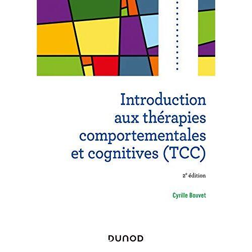 - Introduction aux thérapies comportementales et cognitives (TCC) - 2e éd. (Psycho Sup) - Preis vom 22.09.2021 05:02:28 h