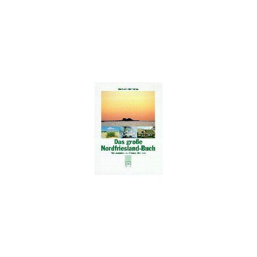 Thomas Steensen - Das große Nordfriesland-Buch - Preis vom 22.06.2021 04:48:15 h