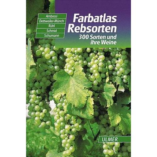 Hans Ambrosi - Farbatlas Rebsorten: 300 Sorten und ihre Weine - Preis vom 11.06.2021 04:46:58 h