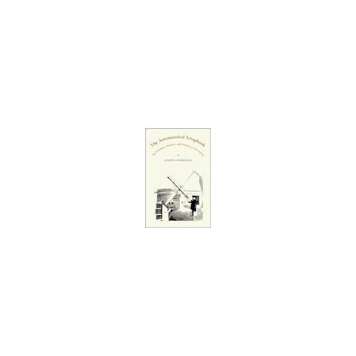 Joseph Ashbrook - The Astronomical Scrapbook: Skywatchers, Pioneers and Seekers in Astronomy - Preis vom 18.06.2021 04:47:54 h