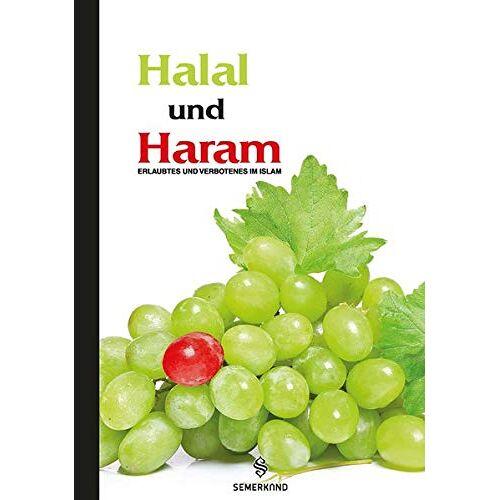Hasip Asutay - Halal und Haram: Erlaubtes und Verbotenes im Islam - Preis vom 21.06.2021 04:48:19 h