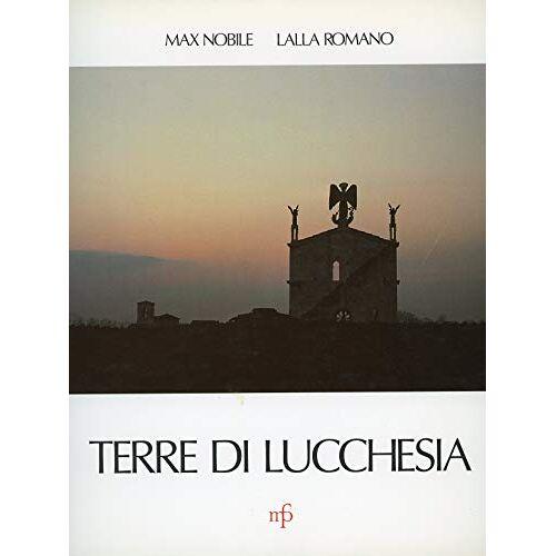 NOBILE, Max e Lalla Romano - Terre di Lucchesia - Preis vom 22.06.2021 04:48:15 h