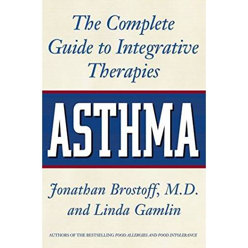 Jonathan Brostoff M.D. - Asthma: The Complete Guide to Integrative Therapies - Preis vom 30.07.2021 04:46:10 h
