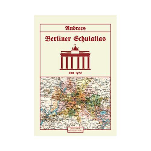 Andrees - Andrees Berliner Schulatlas von 1936 - Preis vom 16.06.2021 04:47:02 h