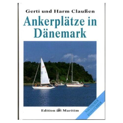 Gerti Claußen - Ankerplätze in Dänemark - Preis vom 20.06.2021 04:47:58 h
