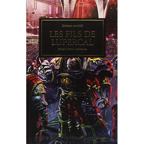 Graham McNeill - The Horus Heresy, Livre 29 : Vengeful Spirit : Volume 1 : Les fils de Lupercal - Preis vom 24.07.2021 04:46:39 h