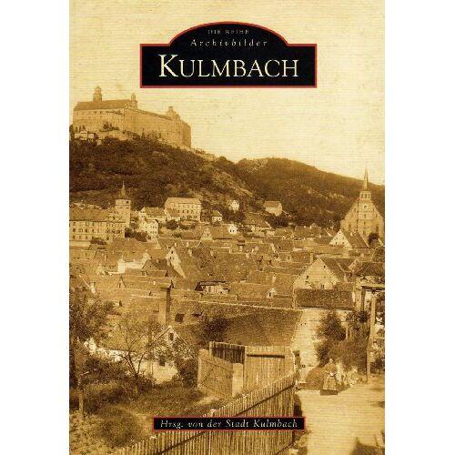 Stadt Kulmbach - Kulmbach (Archivbilder) - Preis vom 20.06.2021 04:47:58 h