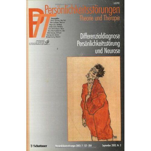 - Persönlichkeitsstörungen PTT / Differenzialdiagnose Persönlichkeitsstörung und Neurose: Verbandsorgan der Gesellschaft zur Erforschung und Therapie von Persönlichkeitsstörungen (GePs) e.V.: 3/2003 - Preis vom 15.09.2021 04:53:31 h