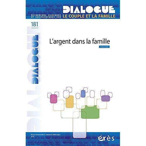 Dialogue - Dialogue 181 l'Argent Dans la Famille - Preis vom 15.06.2021 04:47:52 h