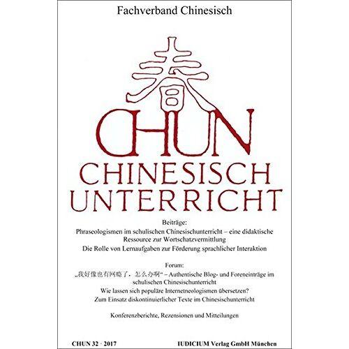 Fachverband Chinesisch - CHUN: Chinesisch-Unterricht 32/2017 - Preis vom 19.06.2021 04:48:54 h