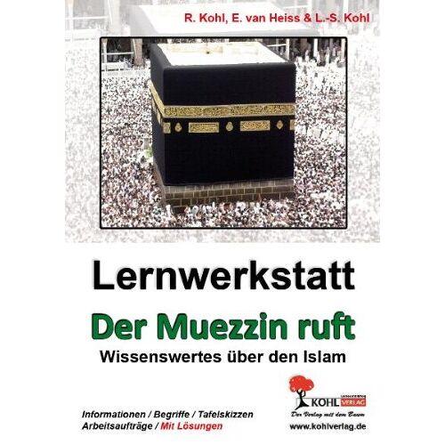 Erich van Heiss - Der Muezzin ruft; Was ich über den Islam wissen sollte - Preis vom 22.06.2021 04:48:15 h