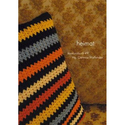 Corinna Waffender - Heimat. konkursbuch 49 - Preis vom 18.06.2021 04:47:54 h