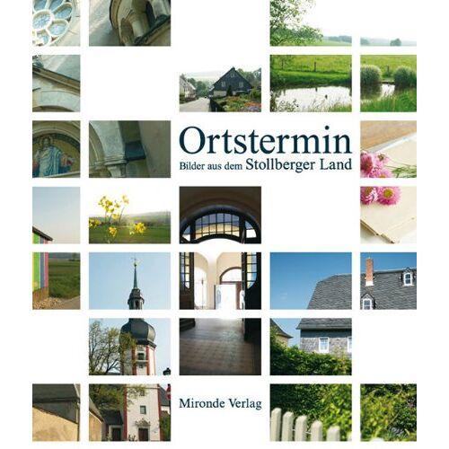 Eberhard Görner - Ortstermin: Bilder aus dem Stollberger Land - Preis vom 19.06.2021 04:48:54 h