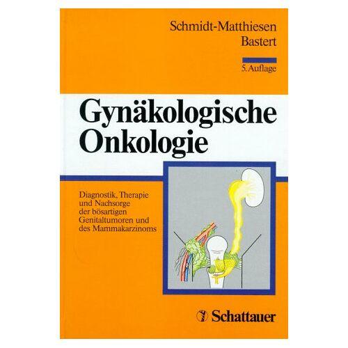 Heinrich Schmidt-Matthiesen - Gynäkologische Onkologie - Preis vom 28.07.2021 04:47:08 h