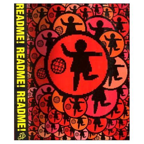 Josephine Bosma - Read Me! Read Me! Read Me! ASCII Culture and the Revenge of Knowledge - Preis vom 13.06.2021 04:45:58 h