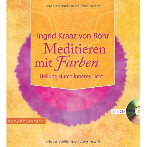 Ingrid Kraaz von Rohr - Meditieren mit Farbe mit CD - Preis vom 22.09.2021 05:02:28 h