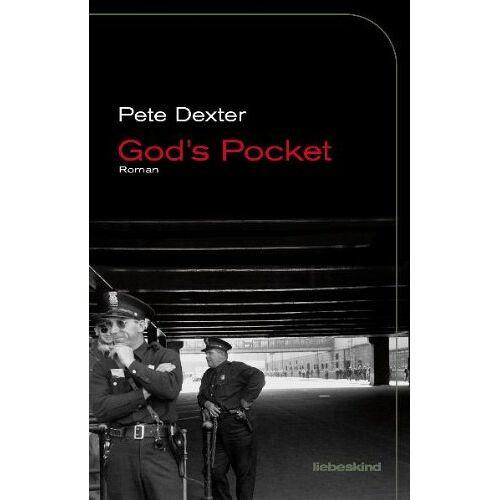 Pete Dexter - God's Pocket: Roman - Preis vom 09.06.2021 04:47:15 h