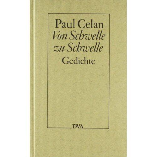 Paul Celan - Von Schwelle zu Schwelle: Gedichte - Preis vom 18.05.2021 04:45:01 h