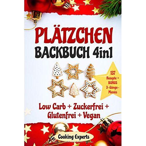 Cooking Experts - Plätzchen Backbuch 4in1: Plätzchen und Kekse – 137 leckere Rezepte! LOW CARB KEKSE + ZUCKERFREIE PLÄTZCHEN + GLUTENFREI BACKEN + VEGANE PLÄTZCHEN. ... (Plätzchen backen GESUND, Band 1) - Preis vom 27.07.2021 04:46:51 h
