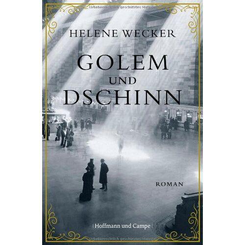 Helene Wecker - Golem und Dschinn - Preis vom 19.06.2021 04:48:54 h