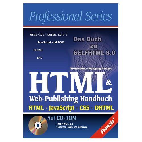 Stefan Münz - HTML & Web-Publishing Handbuch. HTML, JavaScript, CSS, DHTML - Preis vom 19.06.2021 04:48:54 h