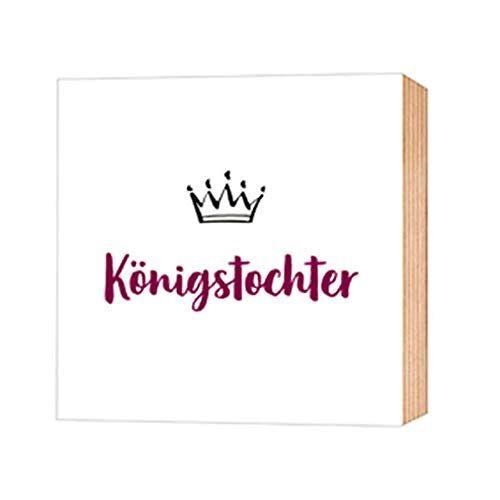 - Königstochter - Holz-Deko-Bild 12X12 - Preis vom 09.06.2021 04:47:15 h