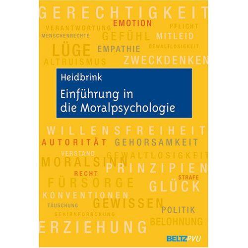 Horst Heidbrink - Einführung in die Moralpsychologie - Preis vom 21.06.2021 04:48:19 h