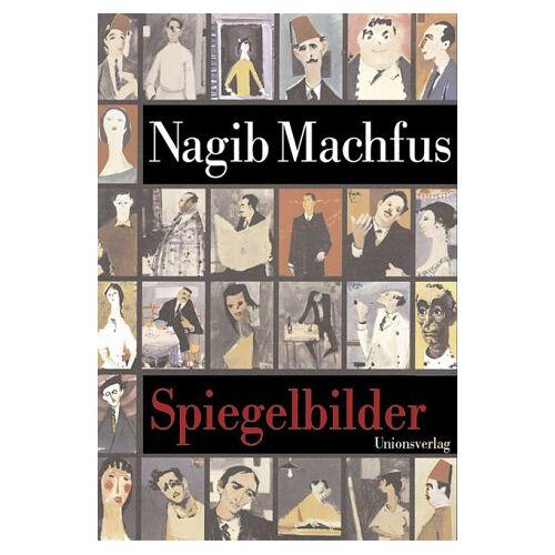 Nagib Machfus - Spiegelbilder - Preis vom 16.06.2021 04:47:02 h