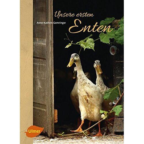 Anne-Kathrin Gomringer - Unsere ersten Enten: Laufenten, Pommernenten und Co. - Preis vom 13.06.2021 04:45:58 h