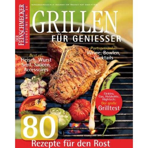 - Der Feinschmecker Bookazine Nr. 24: Grillen für Genießer - Preis vom 15.06.2021 04:47:52 h