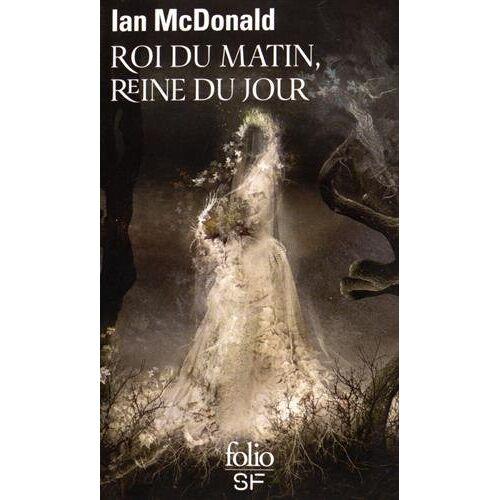 Ian McDonald - Roi du matin, reine du jour - Preis vom 14.06.2021 04:47:09 h