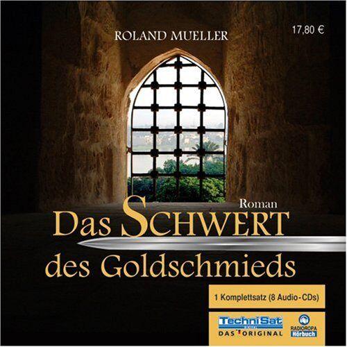 Roland Mueller - Das Schwert des Goldschmieds. 8 CDs - Preis vom 29.07.2021 04:48:49 h