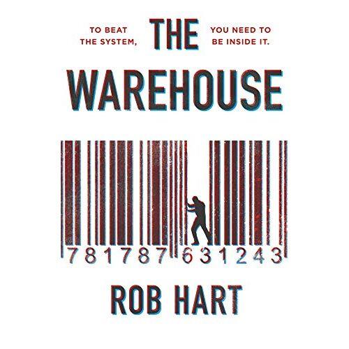Rob Hart - The Warehouse - Preis vom 21.06.2021 04:48:19 h