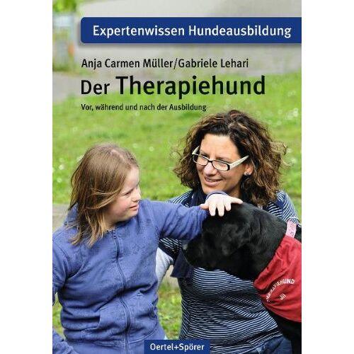 Anja Camen Müller - Der Therapiehund: Vor, während und nach der Ausbildung - Preis vom 10.09.2021 04:52:31 h