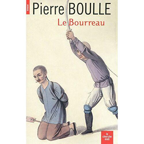 Pierre Boulle - Le bourreau - Preis vom 16.06.2021 04:47:02 h