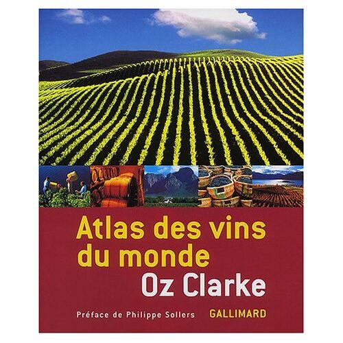 Oz Clarke - Atlas des vins du monde (Gastronomie) - Preis vom 20.06.2021 04:47:58 h