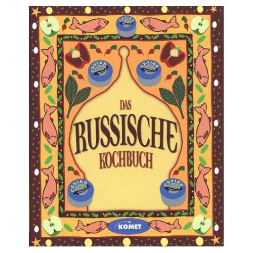 Petra Knorr - Das russische Kochbuch - Länderküche bei Komet - Preis vom 19.06.2021 04:48:54 h