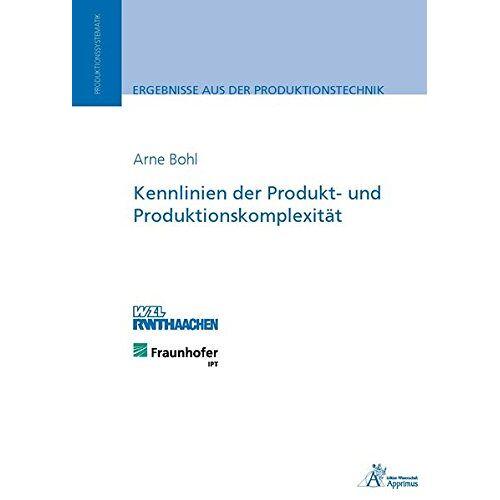 Arne Bohl - Kennlinien der Produkt- und Produktionskomplexität - Preis vom 17.06.2021 04:48:08 h