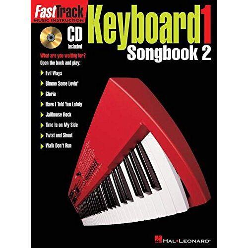 - Fasttrack Keyboard Level 1: Songbook 2: Keyboard 1 - Songbook Two (Fast Track (Hal Leonard)) - Preis vom 18.06.2021 04:47:54 h