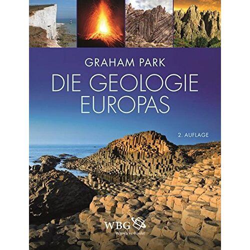 Graham Park - Die Geologie Europas: A geological history - Preis vom 30.07.2021 04:46:10 h