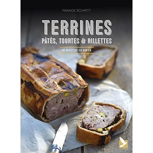 - Terrines, pâtés, tourtes et rillettes : 50 recettes de gibier - Preis vom 11.06.2021 04:46:58 h