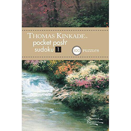 The Puzzle Society - Thomas Kinkade Pocket Posh Sudoku 1: 100 Puzzles - Preis vom 25.07.2021 04:48:18 h