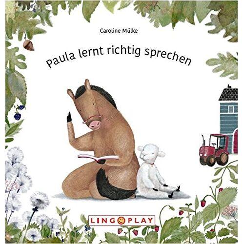 Caroline Mülke - Paula lernt richtig sprechen: Therapiebegleitbuch zur Ausspracheförderung - Preis vom 19.06.2021 04:48:54 h