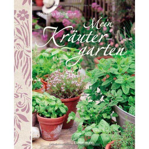 Johanna Wallmann - Mein Kräutergarten - Preis vom 08.09.2021 04:53:49 h