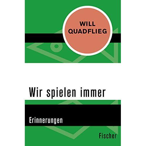 Will Quadflieg - Wir spielen immer: Erinnerungen - Preis vom 18.06.2021 04:47:54 h