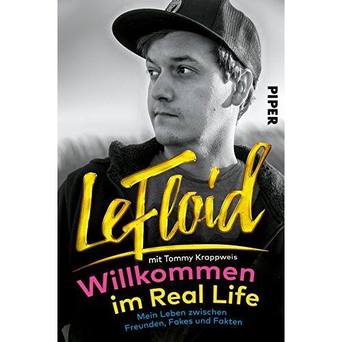 Le Floid - LeFloid: Willkommen im Real Life: Mein Leben zwischen Freunden, Fakes und Fakten - Preis vom 19.06.2021 04:48:54 h
