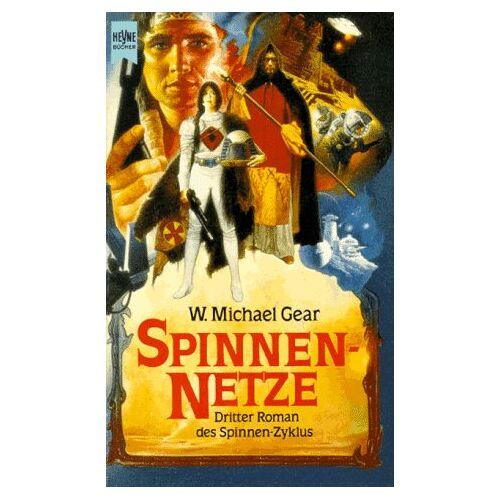 Gear, W. Michael - Spinnennetze. ( SPINNEN- Zyklus, 3). Roman. - Preis vom 13.06.2021 04:45:58 h