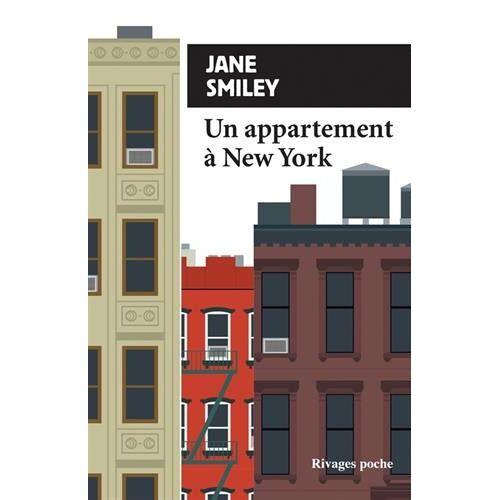 Jane Smiley - Un appartement à New York - Preis vom 21.06.2021 04:48:19 h